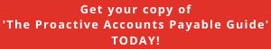 The Proactive Accounts Payable Guide